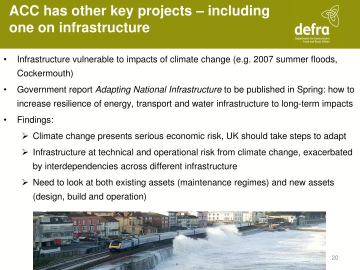 ACC has other key projects – including one on infrastructure