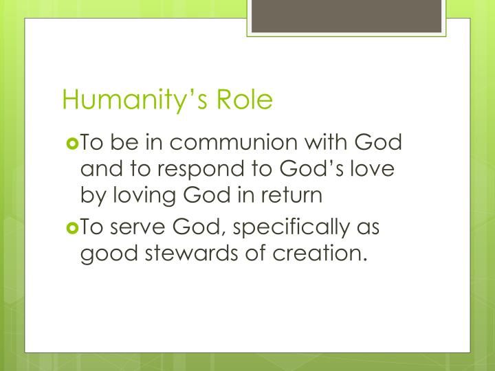 Humanity's Role