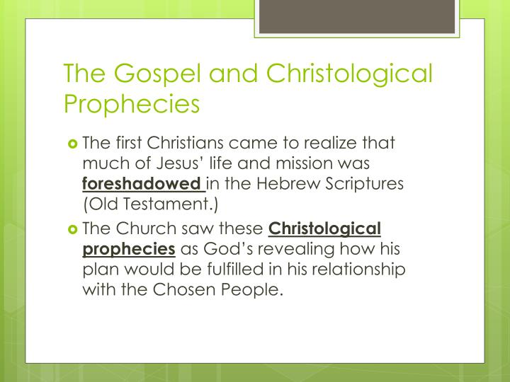 The Gospel and Christological Prophecies