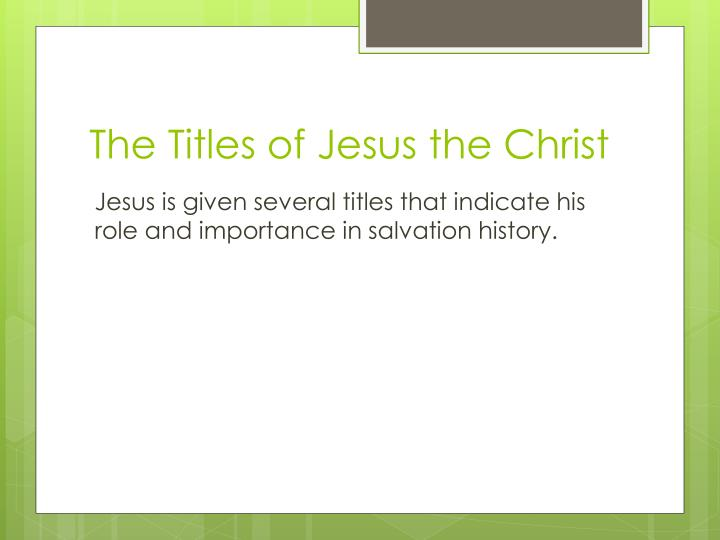 The Titles of Jesus the Christ