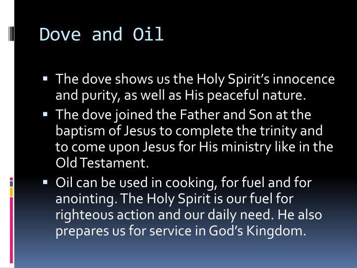 Dove and Oil