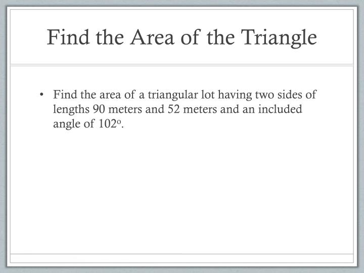 Find the Area of the Triangle