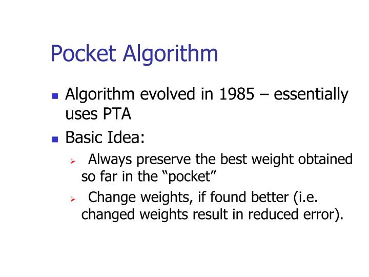Pocket Algorithm