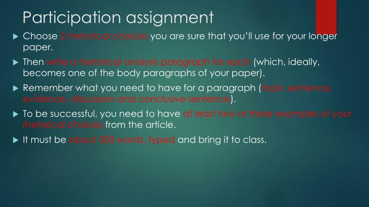 Participation assignment