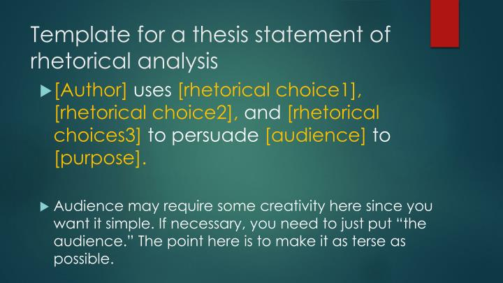 Template for a thesis statement of rhetorical analysis