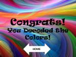 congrats you decoded the colors