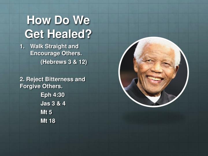 How Do We Get Healed?