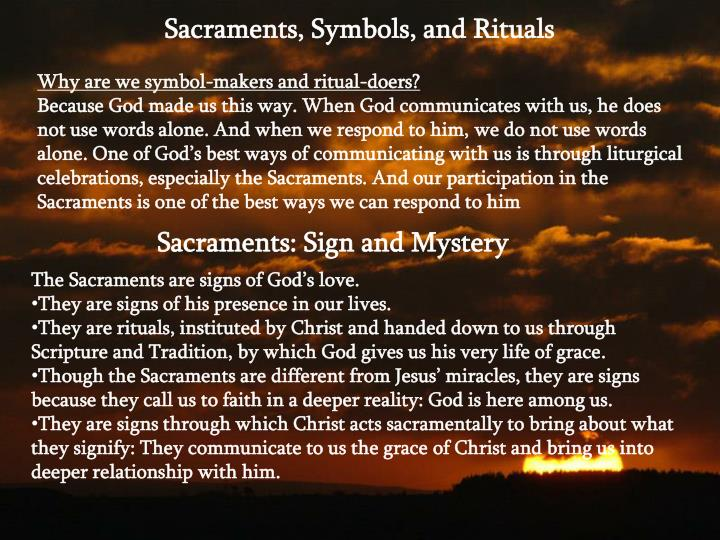 Sacraments: Sign and Mystery