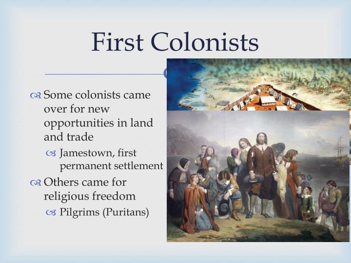 First colonists