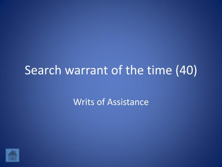 Search warrant of the time (40)