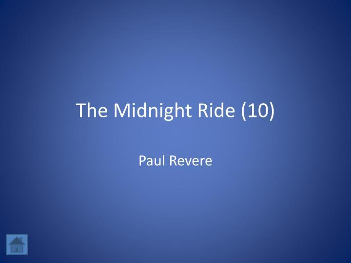 The Midnight Ride (10)