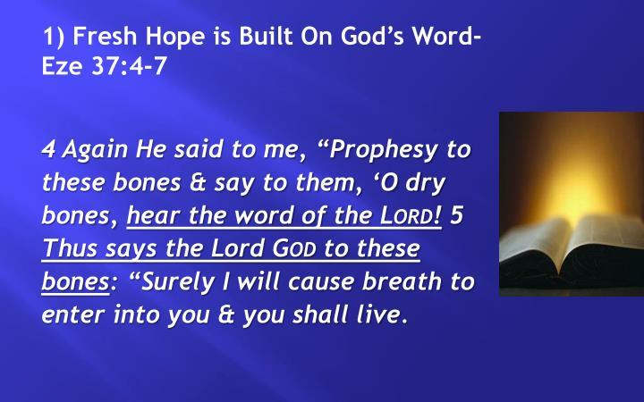 1) Fresh Hope is Built On God's Word-