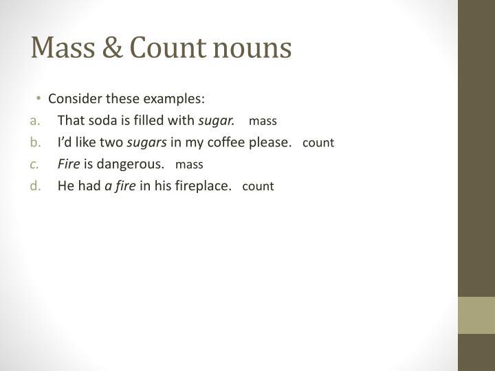 Mass & Count nouns