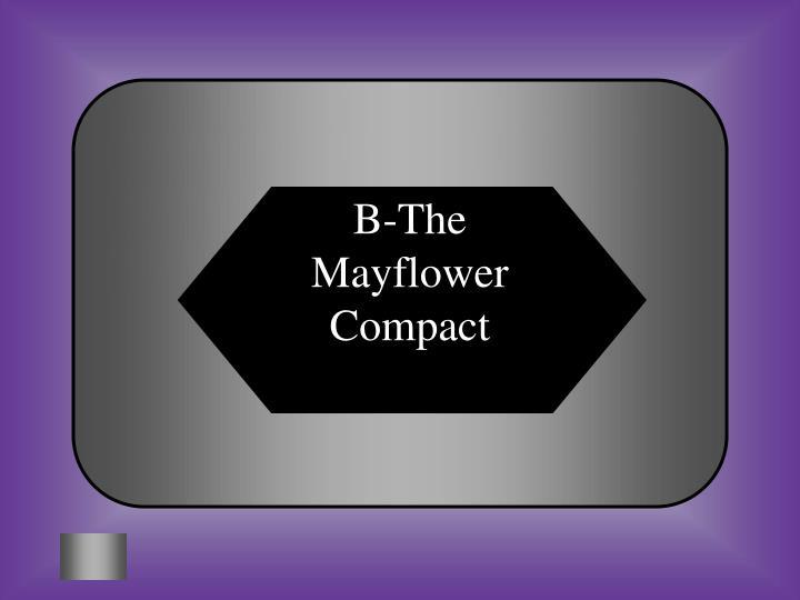 B-The Mayflower Compact