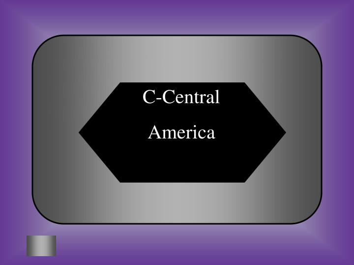 C-Central