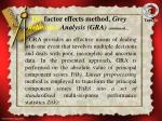 the factor effects method grey relational analysis gra continued