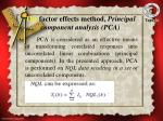 the factor effects method principal component analysis pca
