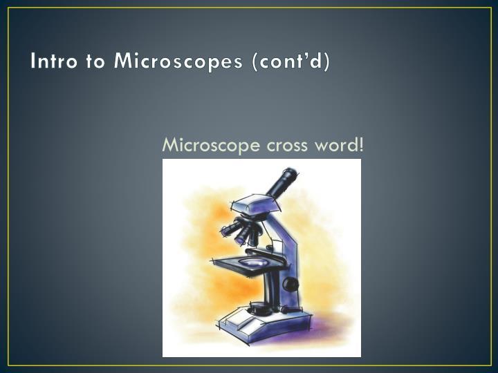Intro to Microscopes (cont'd)