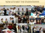 now lets meet the students