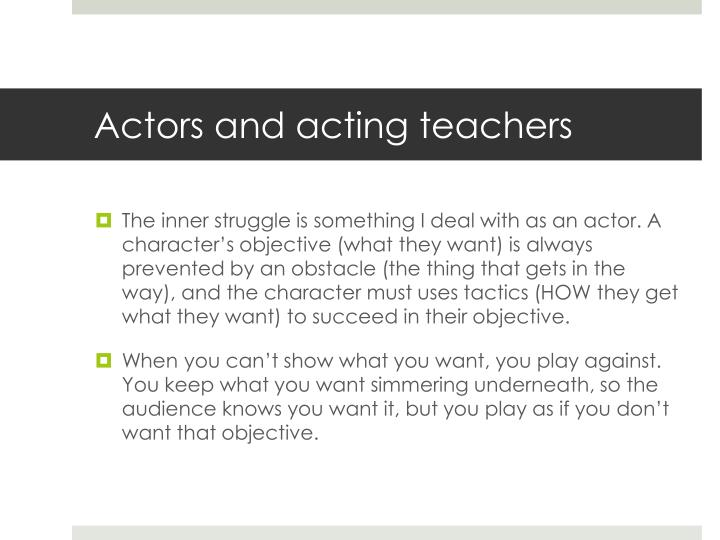 Actors and acting teachers