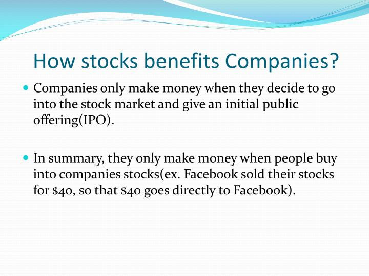 How stocks benefits Companies?