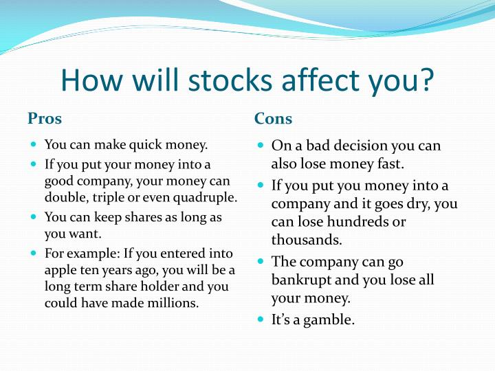 How will stocks affect you?