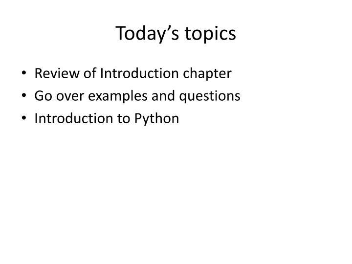 Today's topics