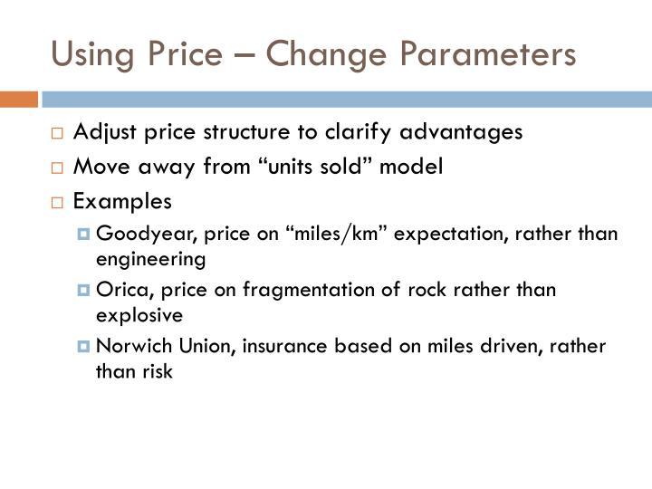 Using Price – Change Parameters