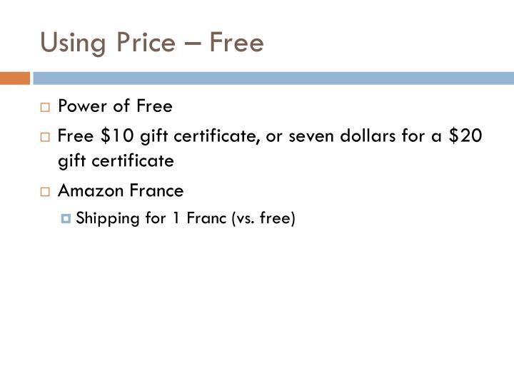 Using Price – Free