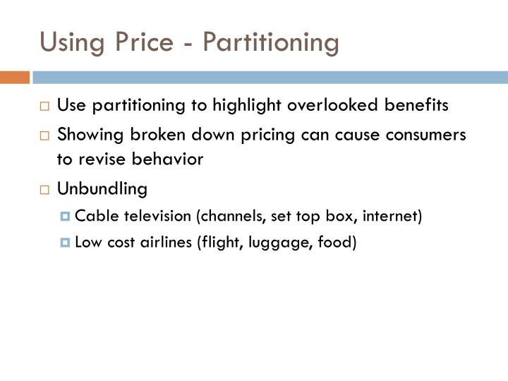 Using Price - Partitioning