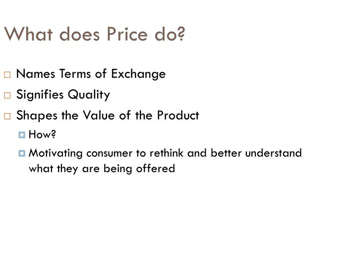 What does Price do?