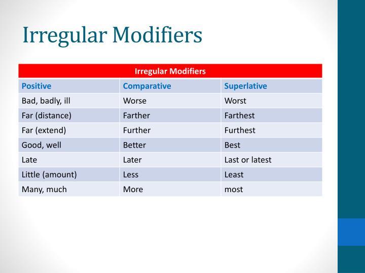 Irregular Modifiers
