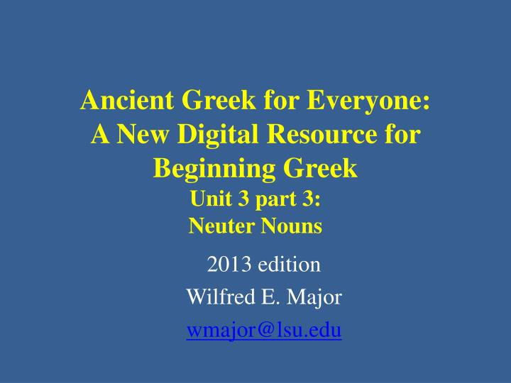 Ancient Greek for Everyone: