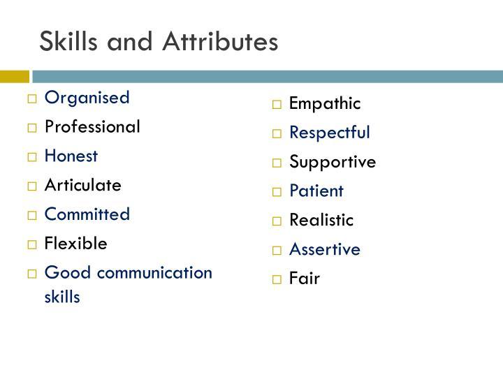 Skills and Attributes