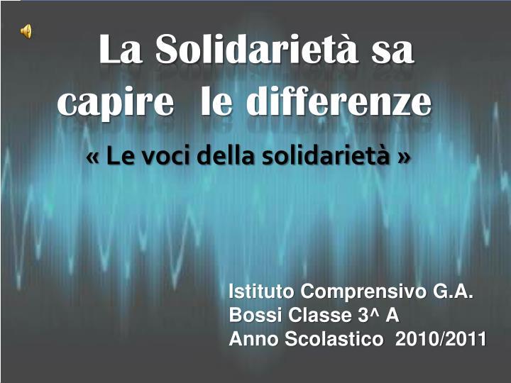 La Solidarietà sa capire  le differenze