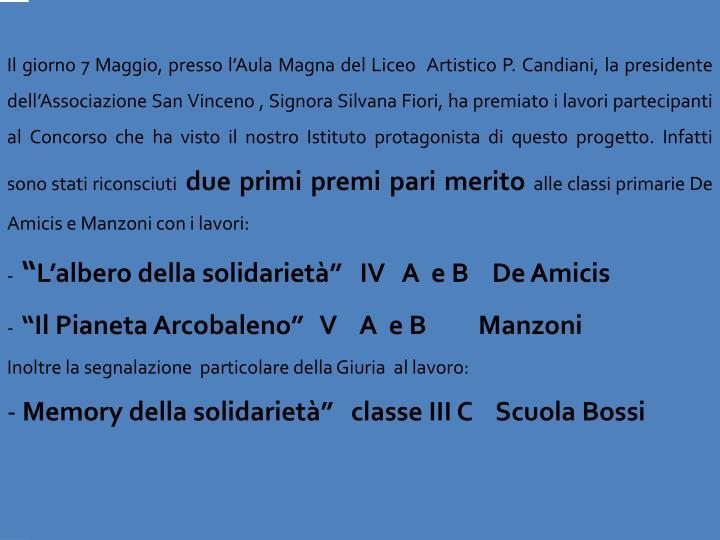 Il giorno 7 Maggio, presso l'Aula Magna del Liceo  Artistico P.