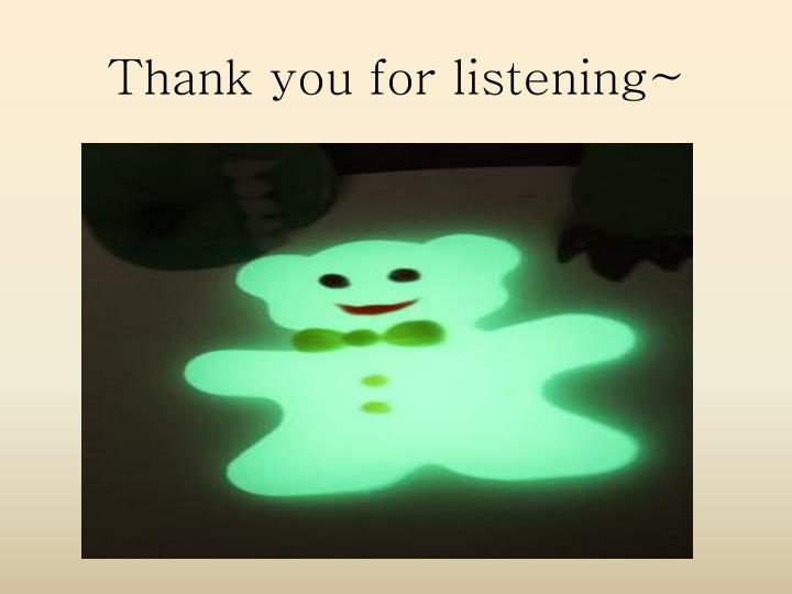 Thank you for listening~