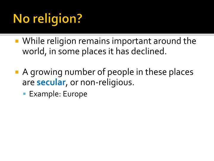 No religion?