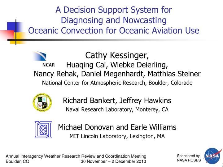 A decision support system for diagnosing and nowcasting oceanic convection for oceanic aviation use