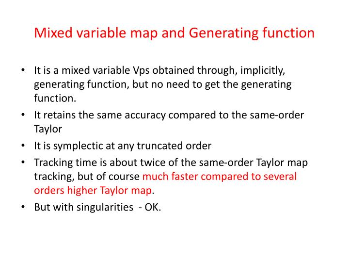 Mixed variable map and Generating function