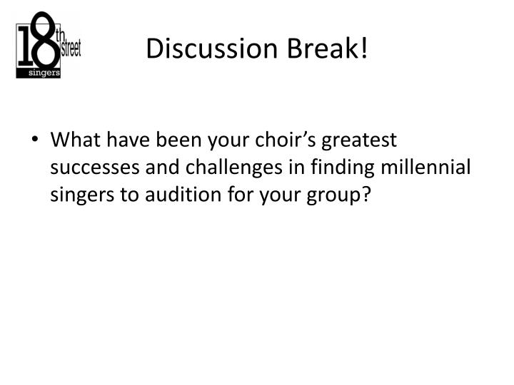Discussion Break!