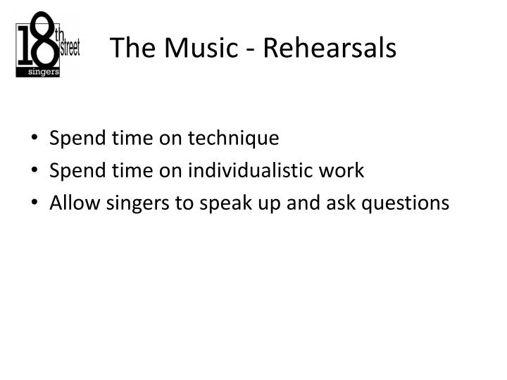 The Music - Rehearsals