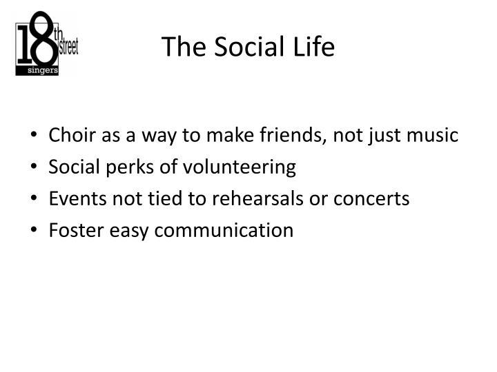 The Social Life