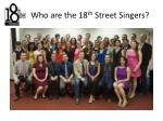 who are the 18 th street singers