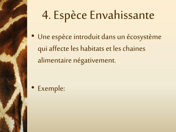 4. Espèce Envahissante