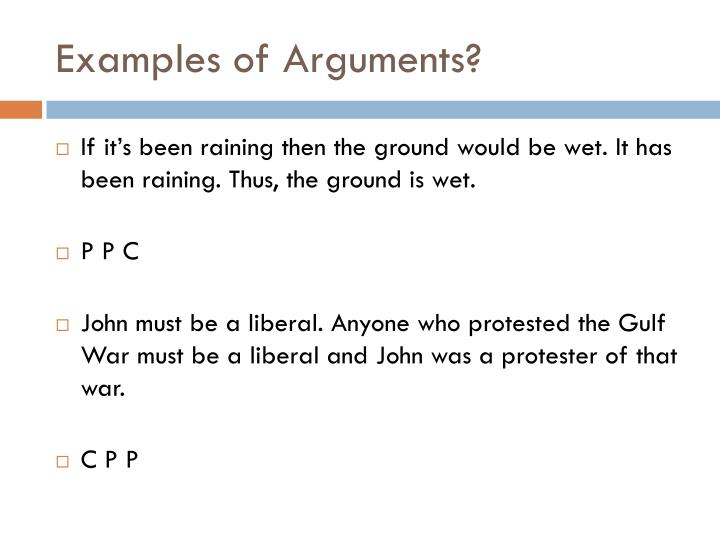Examples of Arguments?