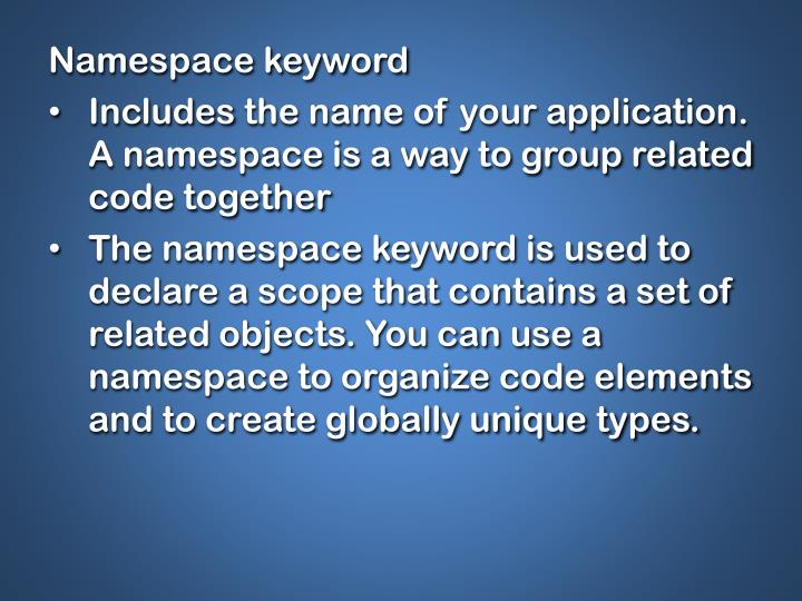 Namespace keyword