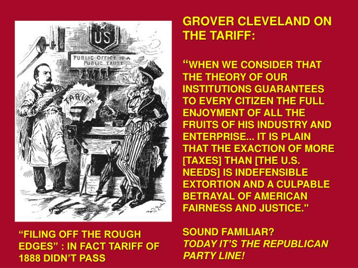 GROVER CLEVELAND ON THE TARIFF: