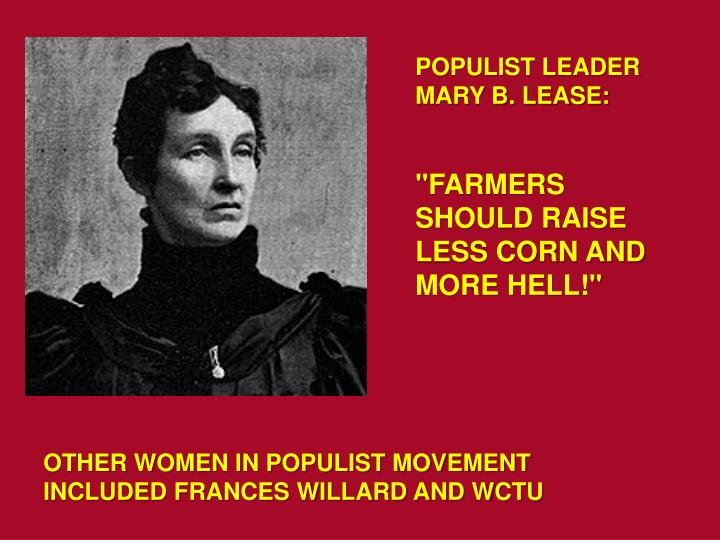 POPULIST LEADER MARY B. LEASE: