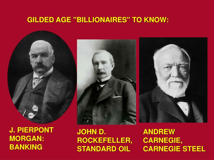 """GILDED AGE """"BILLIONAIRES"""" TO KNOW:"""